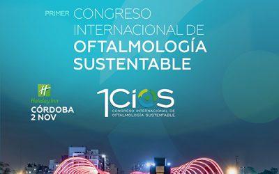 Congreso Internacional de Oftalmología  Sustentable.